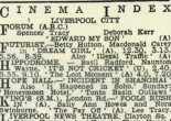 The Liverpool Echo would list over a 100 cinemas each night.  I would travel all over Merseyside to watch certain films.